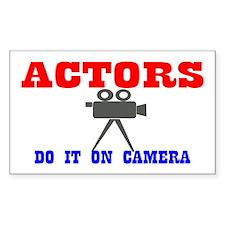 Actors Do It Decal