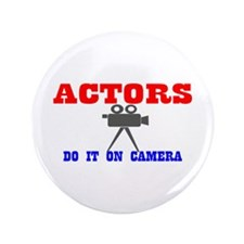 "Actors Do It 3.5"" Button"