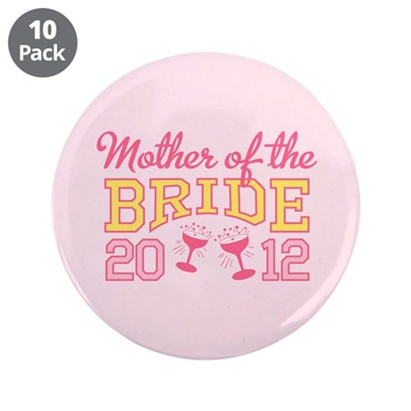 """Mother Bride Champage 2012 3.5"""" Button (10 pack)"""