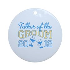 Father Groom Champagne 2012 Ornament (Round)