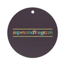 Funky Type Step Mother Groom Ornament (Round)