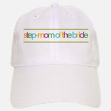Funky Type Step Mother Bride Baseball Baseball Cap