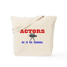 Actors Do It Tote Bag
