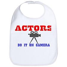 Actors Do It Bib