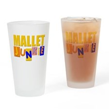 Mallet Junkie Drinking Glass