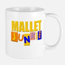 Mallet Junkie Mug