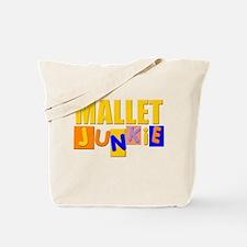Mallet Junkie Tote Bag