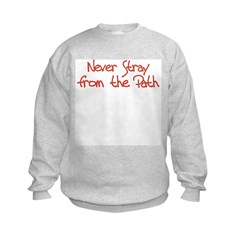 Never Stray From the Path Sweatshirt
