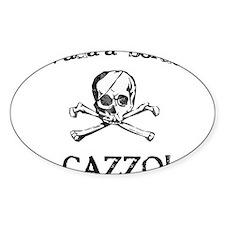 Vada a bordo, CAZZO! Decal