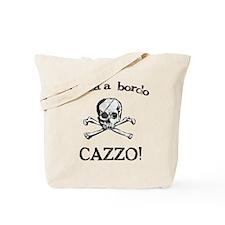 Vada a bordo, CAZZO! Tote Bag