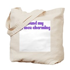 Found My Prince Charming Tote Bag