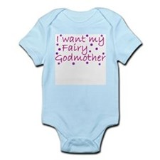 I Want My Fairy Godmother Infant Creeper