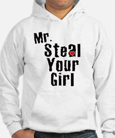 Mr. Steal Your Girl Hoodie