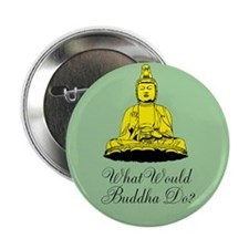 "What Would Buddha Do? 2.25"" Button"