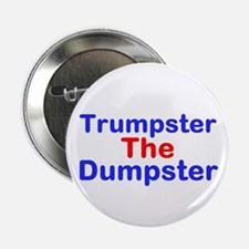 "Trumpster The Dumpster 2.25"" Button"