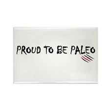 Proud to be Paleo Rectangle Magnet