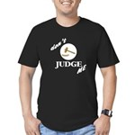 Don't Judge Me Men's Fitted T-Shirt (dark)