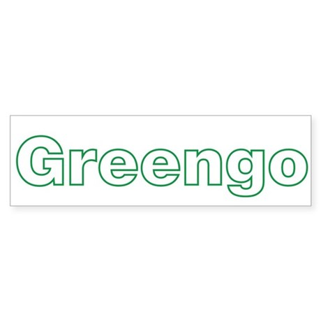 Greengo Gringo Green Funny Bumper Sticker