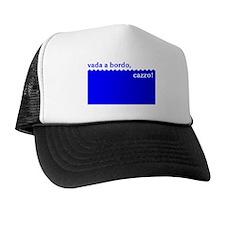 Vada a bordo, cazzo Trucker Hat
