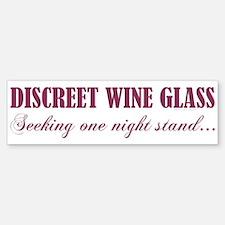 DISCREET WINE GLASS... Bumper Bumper Sticker