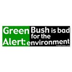Bush Bad for Environment Bumper Sticker