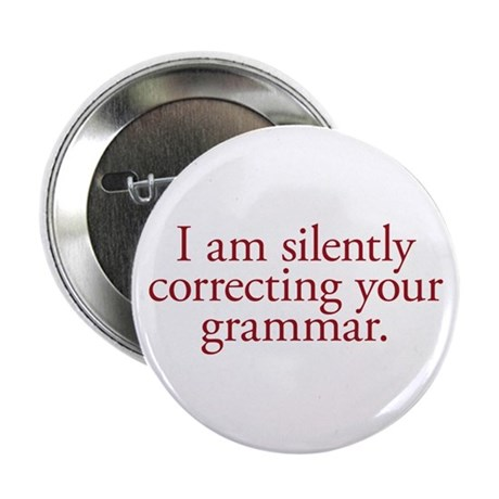 "Grammar Snob 2.25"" Button"