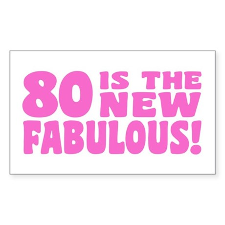 Funny 80th Birthday Sticker (Rectangle)