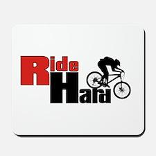 Ride Hard Mousepad