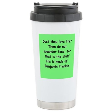 ben franklin quotes Stainless Steel Travel Mug