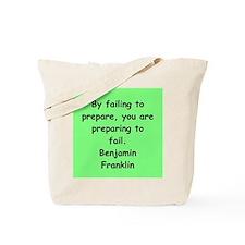ben franklin quotes Tote Bag