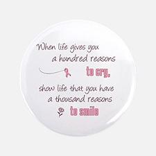 """Thousand Reasons to Smile 3.5"""" Button"""