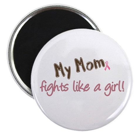 """Mom Fights Like a Girl 2.25"""" Magnet (10 pack)"""