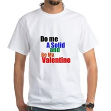 Do me a solid Valentine
