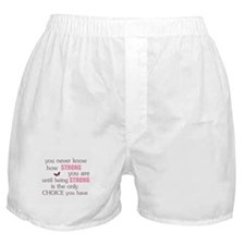 Never Know How Strong Boxer Shorts