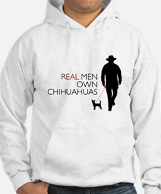 Real Men Own Chihuahuas Hoodie