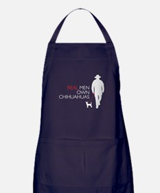 Real Men Own Chihuahuas Apron (dark)