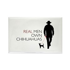 Real Men Own Chihuahuas Rectangle Magnet
