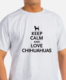 Keep Calm Chihuahuas T-Shirt