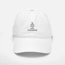 Keep Calm Chihuahuas Baseball Baseball Cap