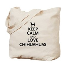 Keep Calm Chihuahuas Tote Bag