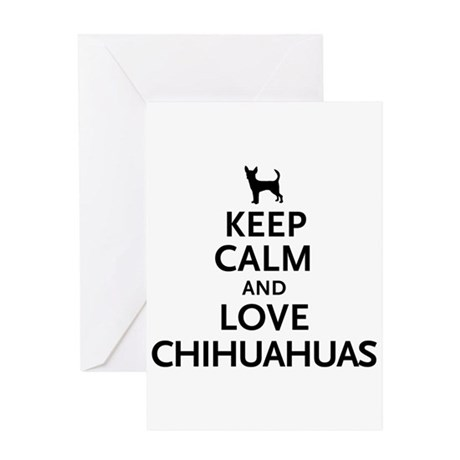 Keep Calm Chihuahuas Greeting Card