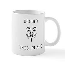 OCCUPY THIS PLACE Mug