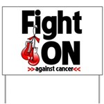 Fight On Oral Cancer Yard Sign