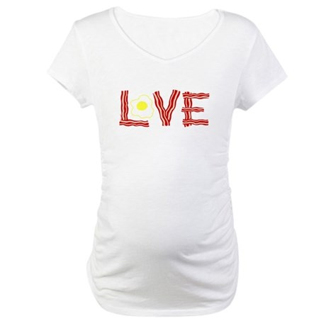 Love Bacon and Eggs Maternity T-Shirt