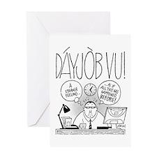 DáyJòb Vu Greeting Card