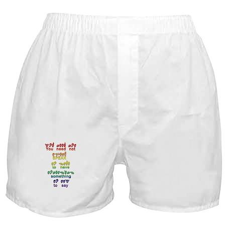 You need not speak Boxer Shorts
