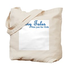 Not Just For Kids Tote Bag