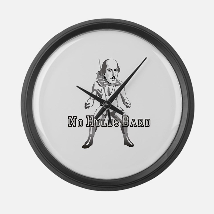 No Holds Bard Large Wall Clock