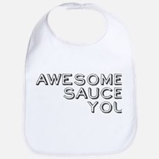 I Awesome Sauce You Bib