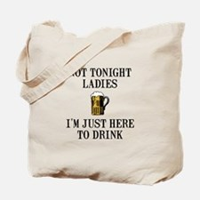 Here To Drink Tote Bag